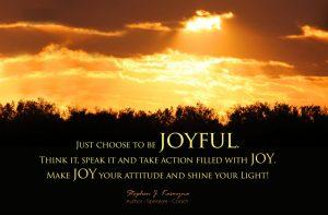 Make Joy Your Attitude